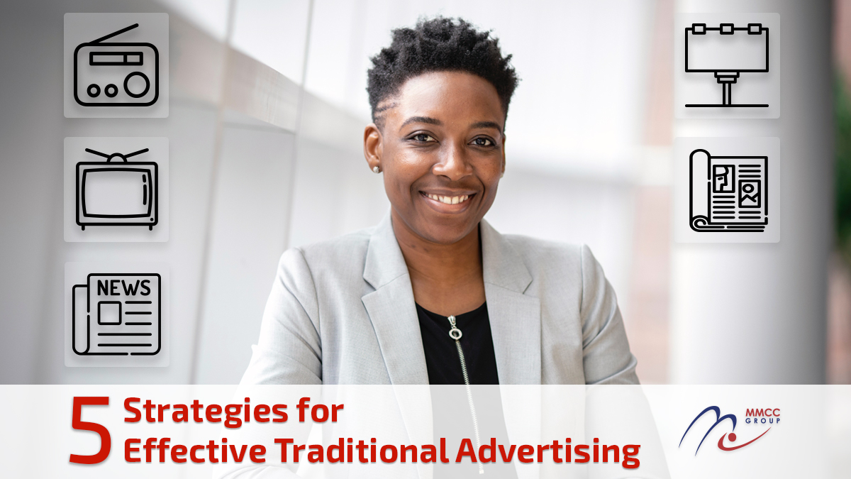 5 Strategies for Effective Traditional Advertising